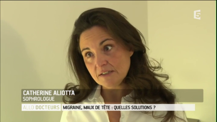 llo-docteurs-france-5-migraines-catherine-aliotta-sophrologie